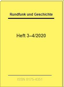 Zeitschrift Rundfunk und Geschichte, 2. Ausgabe 2020 | Bildquelle: Studienkreis Rundfunk und Geschichte